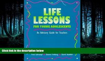 Enjoyed Read Life Lessons for Young Adolescents: An Advisory Guide for Teachers