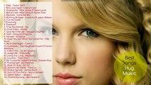 Taylor Swift Full Album 2016 - Taylor Swift's Greatest Hits 2016 Full Song