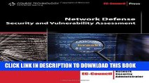 [PDF] FREE Network Defense: Security and Vulnerability Assessment (EC-Council Press) [Download]