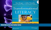 eBook Here Transformational Literacy: Making the Common Core Shift with Work That Matters