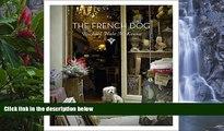 Deals in Books  The French Dog (Mini)  Premium Ebooks Online Ebooks