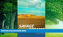 Books to Read  Savage Dreams: A Journey into the Landscape Wars of the American West  Full Ebooks