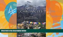 Big Deals  The Nepal Chronicles: Marriage, Mountains and Momos in the Highest Place on Earth  Full