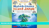 Must Have PDF  Manabeshima Island Japan: One Island, Two Months, One Minicar, Sixty Crabs, Eighty