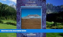 Books to Read  Kilimanjaro: A Trekker s Guide (Cicerone Mountain Walking S)  Full Ebooks Best Seller