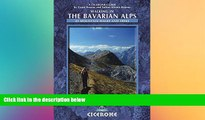 Must Have  Walking in the Bavarian Alps: 85 Mountain Walks and Treks (Cicerone Guide)  READ Ebook