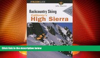 Big Deals  Backcountry Skiing California s High Sierra (Backcountry Skiing Series)  Best Seller