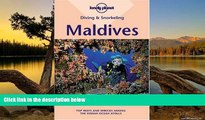 READ NOW  Diving   Snorkeling Maldives (Lonely Planet Diving   Snorkeling Maldives)  Premium