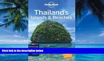 Big Deals  Lonely Planet Thailand s Islands   Beaches (Travel Guide)  Full Ebooks Most Wanted