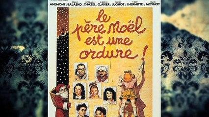 Bande Annonce - Il était une fois le cinéma - Le Père Noël est une ordure