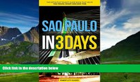 Big Deals  Sao Paulo in 3 Days: The Definitive Tourist Guide Book That Helps You Travel Smart and
