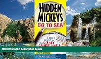 Books to Read  Hidden Mickeys Go To Sea: A Field Guide to the Disney Cruise Line s Best Kept