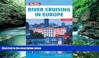 Books to Read  Berlitz River Cruising in Europe  Full Ebooks Most Wanted