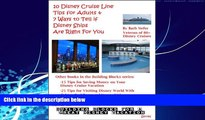 Big Deals  10 Disney Cruise Line Tips for Adults   7 Ways to Tell if Disney Ships Are Right For