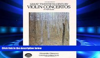 FREE DOWNLOAD  Great Twentieth-Century Violin Concertos in Full Score (Dover Music Scores) READ