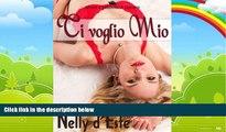 Big Deals  Ti Voglio Mio (Amore e Passione in Crociera) (Italian Edition)  Best Seller Books Most