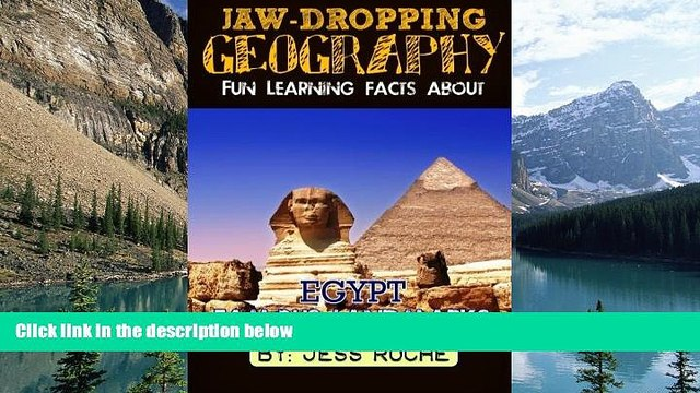 Books to Read  Jaw-Dropping Geography: Fun Learning Facts About Egypt Famous Landmarks: