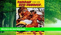 Books to Read  Tarzan Was an Eco-tourist: ...and Other Tales in the Anthropology of Adventure