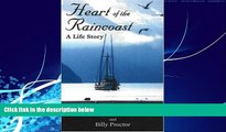 Books to Read  Heart of the Raincoast: A Life Story  Best Seller Books Most Wanted