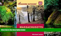 Must Have  Foghorn Outdoors Massachusetts Hiking: Day Hikes, Kid-Friendly Trails, and Backpacking