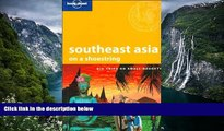 Deals in Books  Lonely Planet Southeast Asia on a Shoestring (Lonely Planet Shoestring Guides)