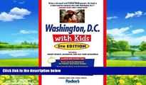 Books to Read  Fodor s Washington, D.C. with Kids, 5th Edition: Including Mount Vernon, Arlington