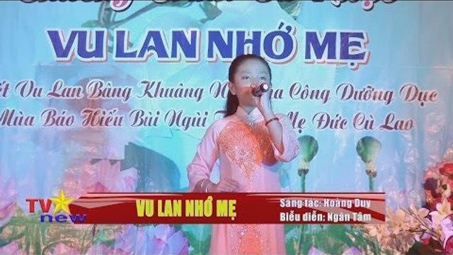 SaoTVnew - Vu Lan nhớ mẹ - Bé Cẩm Tâm - Vu Lan chùa Kiều Đàm 2015