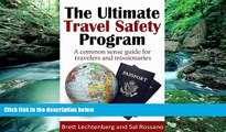 Big Deals  The Ultimate Travel Safety Program: A common sense guide for travelers and