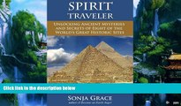 Books to Read  Spirit Traveler: Unlocking Ancient Mysteries and Secrets of Eight of the World s