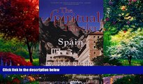 Books to Read  The Spiritual Traveler Spain: A Guide to Sacred Sites and Pilgrim Routes  Best
