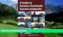 Books to Read  A Guide to Greater Cleveland s Sacred Landmarks (Sacred Landmarks (Kent State))
