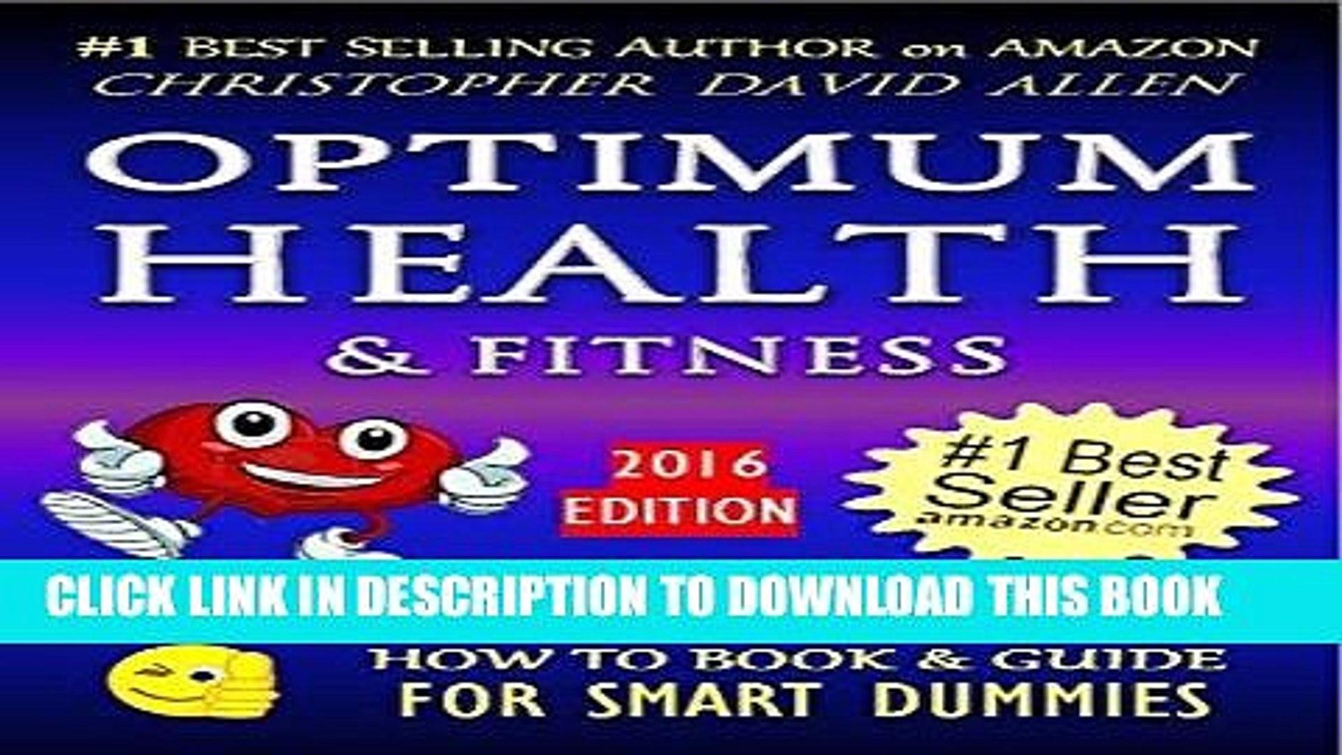 Best Seller OPTIMUM HEALTH   FITNESS - HUNDREDS OF HEALTH TIPS - 2016 EDITION (Healthy Living,