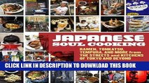 Best Seller Japanese Soul Cooking: Ramen, Tonkatsu, Tempura, and More from the Streets and