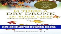 Best Seller Is there a  Dry Drunk in your life?: and other unsettling questions...and answers Free