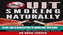 Best Seller Quit Smoking: Naturally: How To Break Free From Nicotine Addiction For Life Without