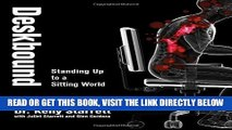 [PDF] Deskbound: Standing Up to a Sitting World Full Online
