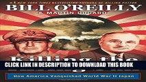 Ebook Killing the Rising Sun: How America Vanquished World War II Japan Free Read