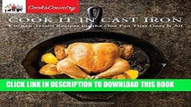 Best Seller Cook It in Cast Iron: Kitchen-Tested Recipes for the One Pan That Does It All (Cook s