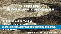 Read Now I Ching Book of Changes : Qi Gong, Chi Kung, or Chi Gung : The Art of Shaolin Kung Fu