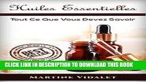 [PDF] Huiles Essentielles: Tout Ce Que Vous Devez Savoir ( Huiles Essentielles, Huiles, Santé,