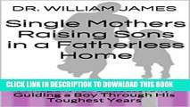 Download Single Mother in Charge: How to Successfully Pursue