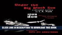 [PDF] Under the Big Black Sun: A Personal History of L.A. Punk Full Online