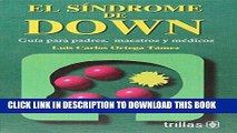 [PDF] El Sindrome De Down / Down Syndrome: Guia Para Padres, Maestros Y Medicos / Guide for