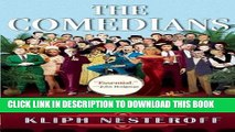 [EBOOK] DOWNLOAD The Comedians: Drunks, Thieves, Scoundrels and the History of American Comedy