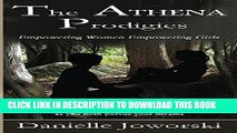 Best Seller The ATHENA Prodigies: Empowering Women Empowering Girls Free Read