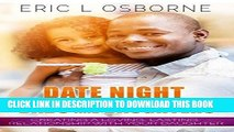 Ebook Date Night for Dads and Daughters: Creating a Loving, Lasting Relationship with your