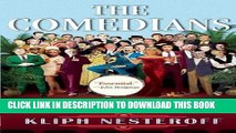 [EBOOK] DOWNLOAD The Comedians: Drunks, Thieves, Scoundrels and the History of American Comedy PDF