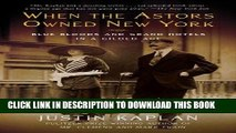 [PDF] When the Astors Owned New York: Blue Bloods and Grand Hotels in a Gilded Age Full Online