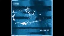 Muse - Minimum, Maubeuge La Luna, 06/28/2000