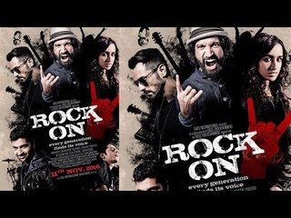 Rock On 2 | Shraddha Kapoor, Farhan Akhtar And Arjun Rampal